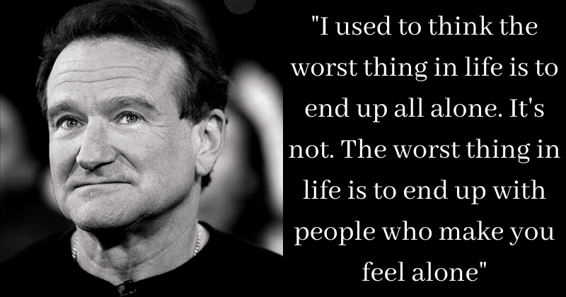 powerful quotes by robin williams that make you realize you are
